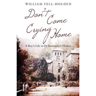 Don't Come Crying Home (BOK)