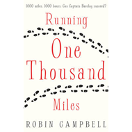 Running One Thousand Miles (BOK)