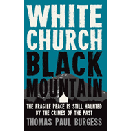 White Church, Black Mountain (BOK)