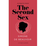 Second Sex (Vintage Feminism Short Edition) (BOK)