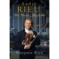 Andre Rieu: My Music, My Life (BOK)