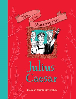 Tales from Shakespeare... Julius Caesar (BOK)