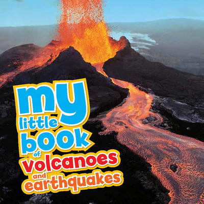 My Little Book of... Volcanoes & Earthquakes (BOK)