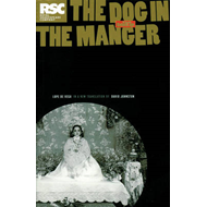 The Dog in the Manger: A Play by Lope De Vega (BOK)