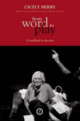 From Word to Play: A Textual Handbook for Directors and Actors (BOK)
