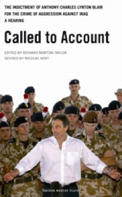 Called to Account: The Indictment of Anthony Charles Lynton Blair for the Crime of Aggression Agains (BOK)