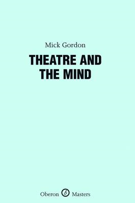 Theatre and the Mind (BOK)