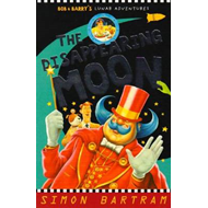 Bob and the Disappearing Moon (BOK)
