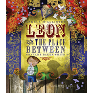Leon and the Place Between (BOK)