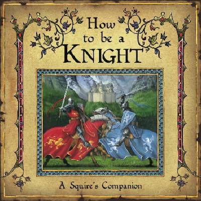How to be a Knight (BOK)