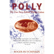 "Polly: True Story Behind ""Whisky Galore"" (BOK)"
