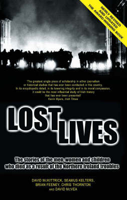 Lost Lives: The Stories of the Men, Women and Children Who Died Through the Northern Ireland Trouble (BOK)