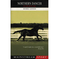 Northern Dancer: The Legend and His Legacy (BOK)