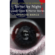 Terror by Night: Classic Ghost and Horror Stories (BOK)