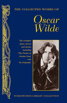 Collected Works of Oscar Wilde (BOK)