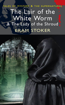 Lair of the White Worm & The Lady of the Shroud (BOK)