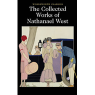 Collected Works of Nathanael West (BOK)