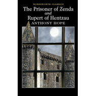 The Prisoner of Zenda / Rupert of Hentzau (BOK)