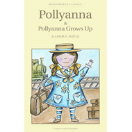 Pollyanna & Pollyanna Grows Up (BOK)