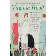 Selected Works of Virginia Woolf (BOK)