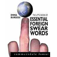 The Little Book of Essential Foreign Swearwords (BOK)