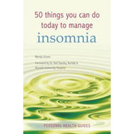 50 Things You Can Do Today to Manage Insomnia (BOK)