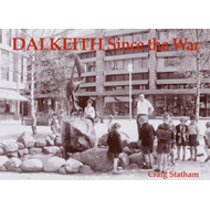 Dalkeith Since the War (BOK)