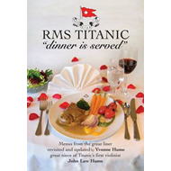 RMS Titanic Dinner is Served (BOK)