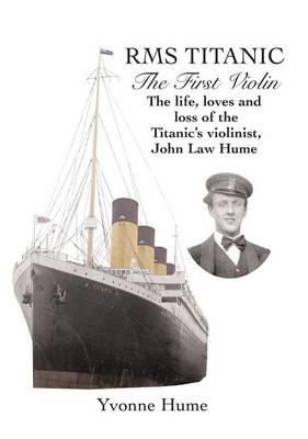 RMS Titanic - The First Violin (BOK)