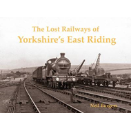 Lost Railways of Yorkshire's East Riding (BOK)