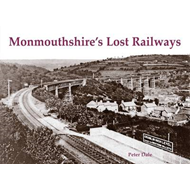 Monmouthshire's Lost Railways (BOK)