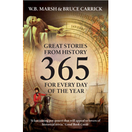 365: Great Stories from History for Every Day of the Year (BOK)