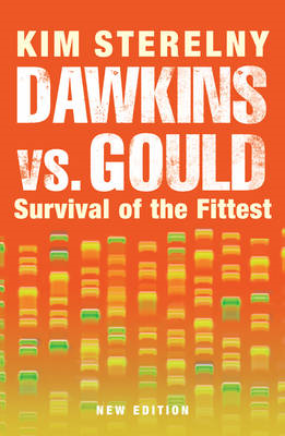 Dawkins vs. Gould: Survival of the Fittest (BOK)