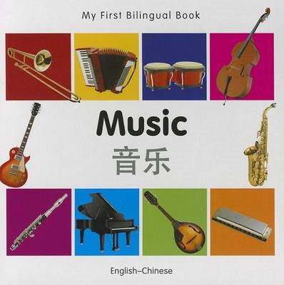 My First Bilingual Book - Music: English-Chinese (BOK)