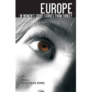 Europe in Women's Short Stories from Turkey (BOK)