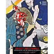 Cruelty And Carnage (BOK)