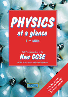Physics at a Glance: Full Physics Content of the New GCSE (BOK)