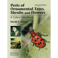 Pests of Ornamental Trees, Shrubs and Flowers: A Colour Handbook (BOK)