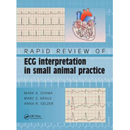 Rapid Review of ECG Interpretation in Small Animal Practice (BOK)