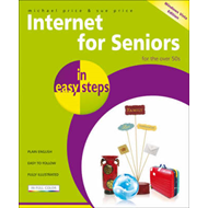 Internet for Seniors in Easy Steps: Windows Vista Edition (BOK)