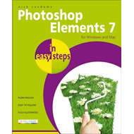 Photoshop Elements 7 in Easy Steps: for Windows and Mac (BOK)