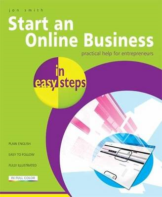 Start an Online Business in Easy Steps: Practical Help for E (BOK)