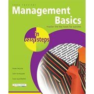 Management Basics in Easy Steps (BOK)