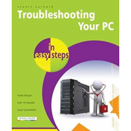 Troubleshooting a PC in Easy Steps (BOK)