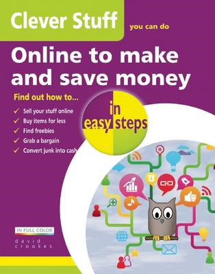 Clever Stuff You Can Do Online To Make and Save Money (BOK)