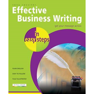 Effective Business Writing in Easy Steps (BOK)