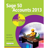 Sage 50 Accounts 2013 in Easy Steps (BOK)