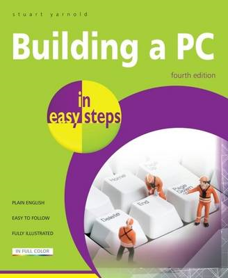 Building a PC In Easy Steps (BOK)