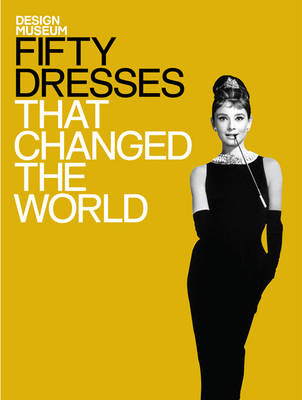Fifty Dresses That Changed the World (BOK)