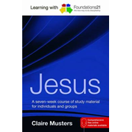Learning with Foundations21 Jesus (BOK)